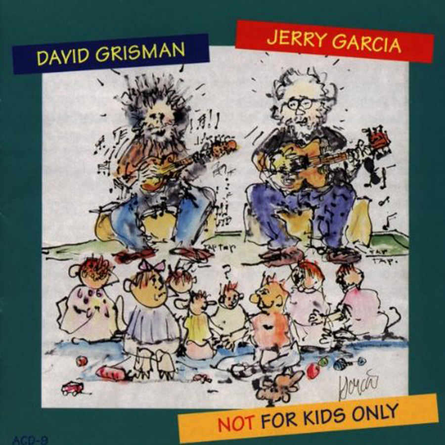 Kids Only Cd.Not For Kids Only Jerry Garcia And David Grisman Jerry